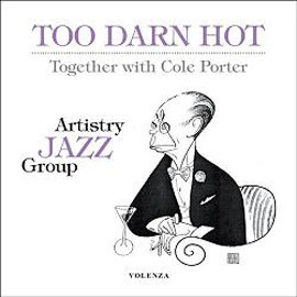 Artistry Jazz Group - Too darn hot